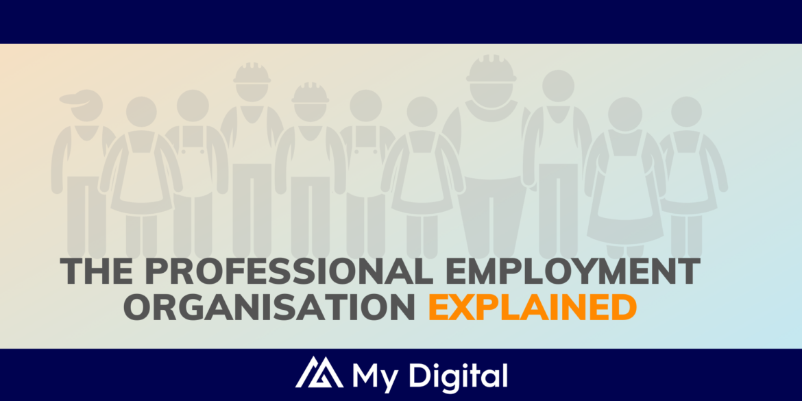 The Professional Employment Organisation – PEO Model Explained