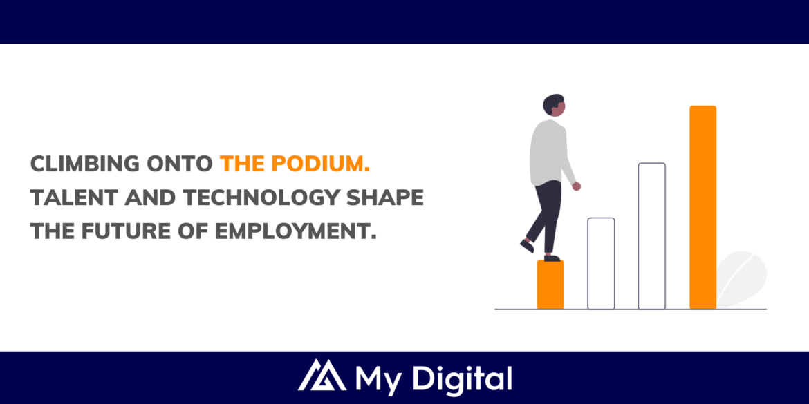 Climbing onto the podium. Talent and technology shape the future of employment.