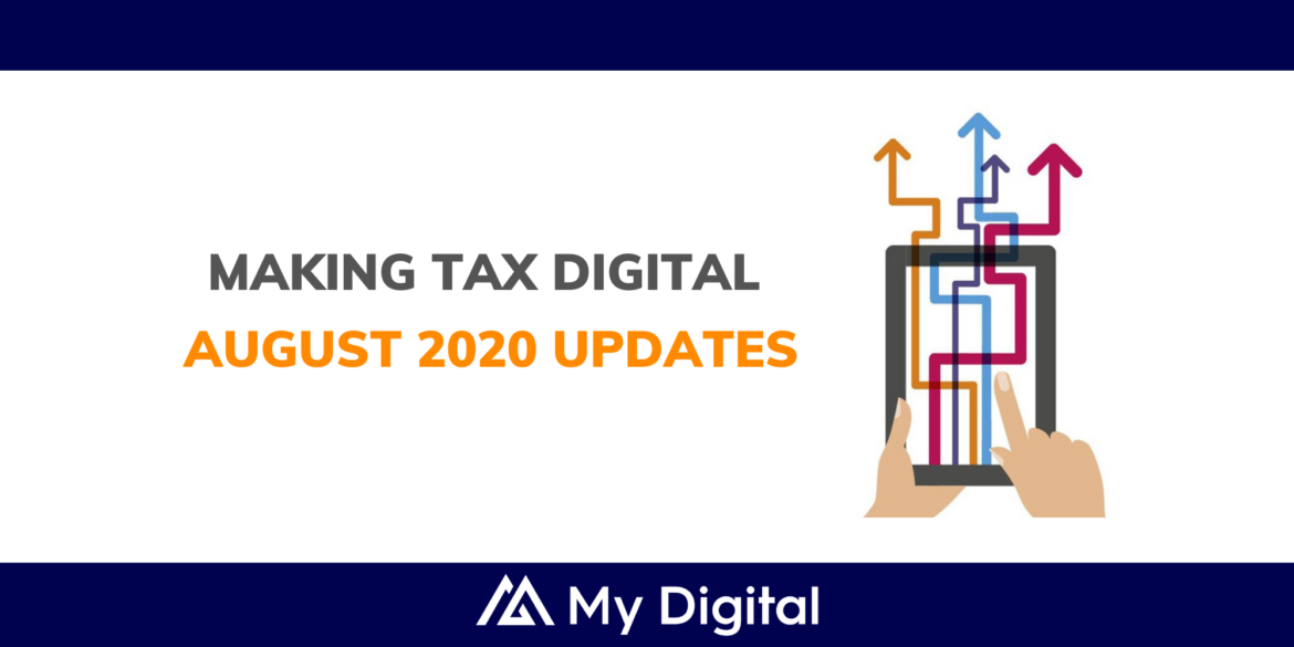 Find out about the latest HMRC updates on Making Tax Digital – MTD (August 2020)