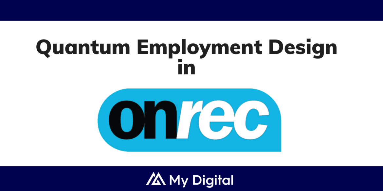 ONREC: My Digital announces People Hub for the new Quantum workforce