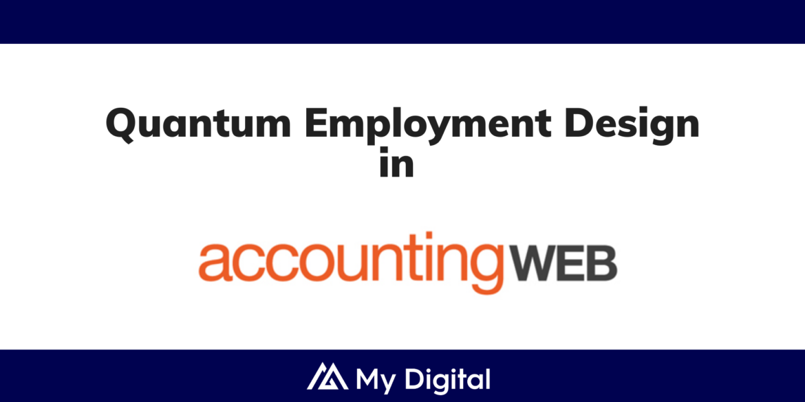 ACCOUNTING WEB: My Digital announces People Hub for the new Quantum workforce