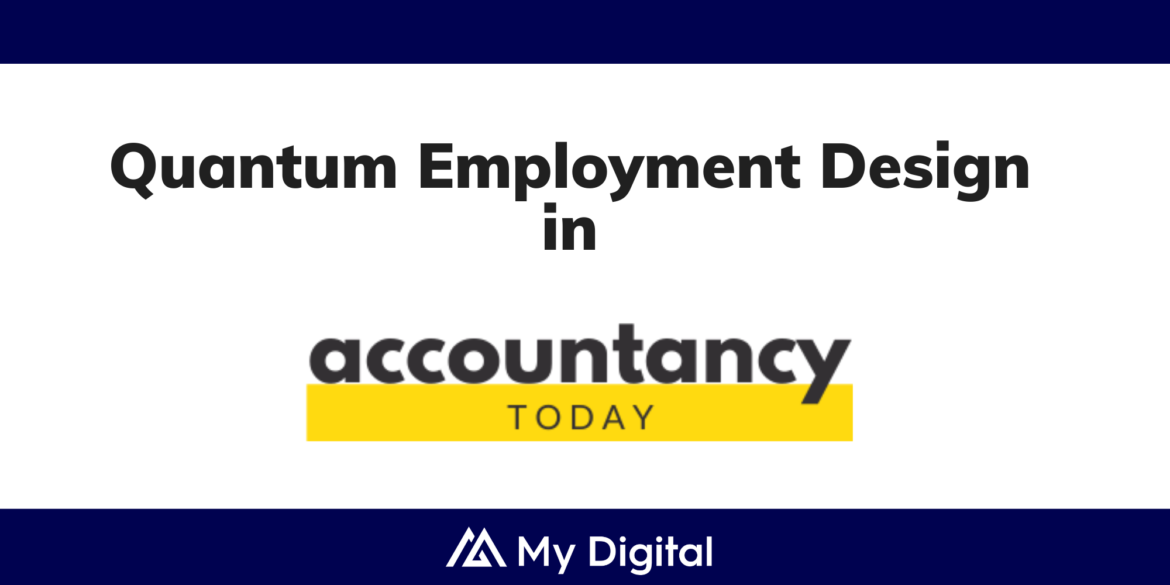 ACCOUNTANCY TODAY: Why Quantum Employment Design is needed today