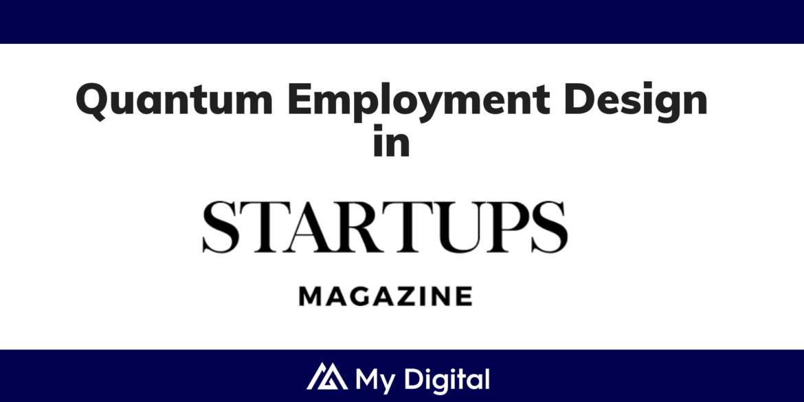 Startups Magazine: My Digital announces People Hub for the new Quantum workforce