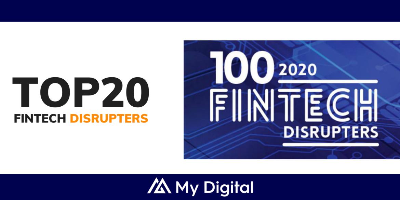 My Digital recognised as Top 20 UK FinTech Disruptor